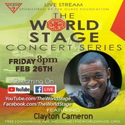"""CLAYTON CAMERON Quartet From: The 'new' World STAGE """"Black History Month"""" [] """"Concert Series"""" (free/donation) """"Live Stream"""" (recordin')"""