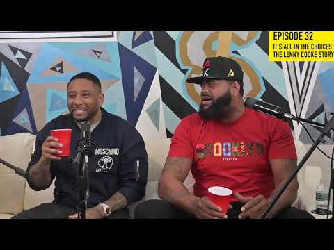 KITCHEN TALK - EP32 THE LENNY COOKE EPISODE, LENNY TELLS HIS SIDE OF THE STORY THE GOOD AND THE BAD