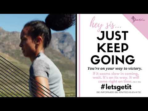 """#LetsGetIt """"JUST KEEP GOING"""""""