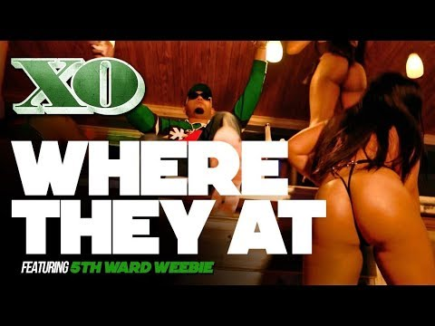 XO FT. 5TH WARD WEEBIE & KEEDY BLACK - WHERE THEY AT [DJ PACK + Music Video]