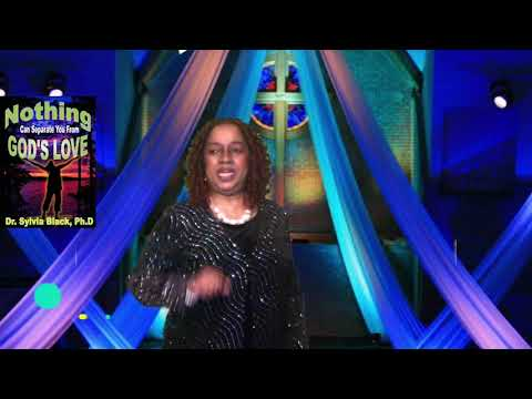 Why Does God Love You So Much - Dr. Sylvia Black, PhD