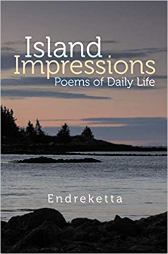 Island Impressions: Poems of Daily Life