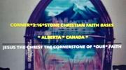 CORNER*3:16*STONE CHRISTIAN FAITH BASE ALBERTA CANADA PHOTO