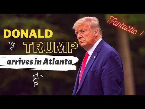 Donald Trump arrives in Atlanta / Fantastic !