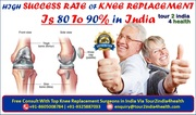 Know the High Success Rate of Knee Replacement in India