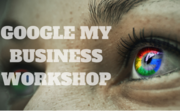 Google My Business Workshop & Networking Event