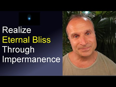 Meditation on Impermanence to Realize Bliss (The Nature of Impermanence)