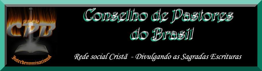 Conselho de Pastores do Brasil - CPB