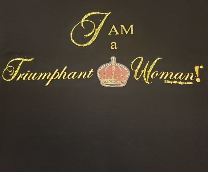 TShirt - I am a Triumphant Woman