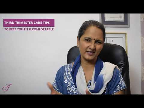 3rd Trimester Tips To Keep Fit & Comfortable | 3rd Trimester Care Tips | Thanawala Maternity