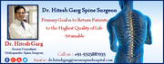 Dr. Hitesh Garg Spine Surgeon Primary Goal is to Return Patients to the Highest Quality of Life Attainable
