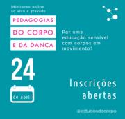 Minicurso PEDAGOGIAS DO CORPO E DA DANÇA
