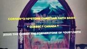 CORNER*3:16*STONE CHRISTIAN FAITH BASE QUEBEC CANADA PHOTO