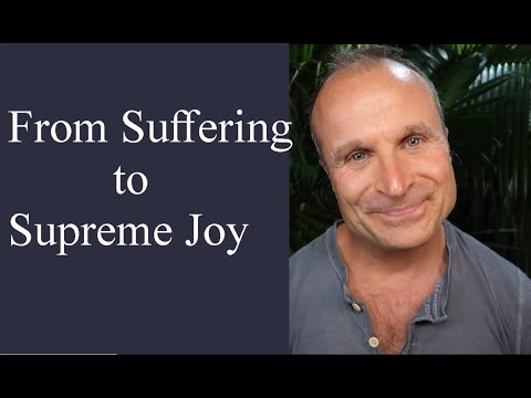From Suffering to Supreme Joy: 2 Steps to Enlightenment