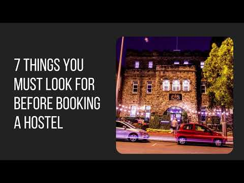 7 Things You Must Look for Before Booking a Hostel