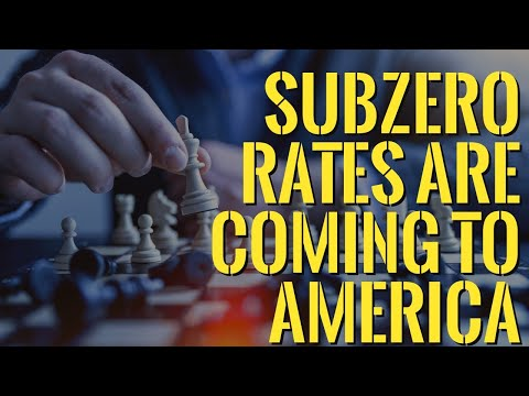 Subzero Rates Are Coming to America