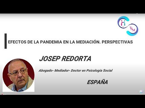 JOSEP REDORTA. EFECTOS DE LA PANDEMIA EN LA MEDIACIÓN. PERSPECTIVAS