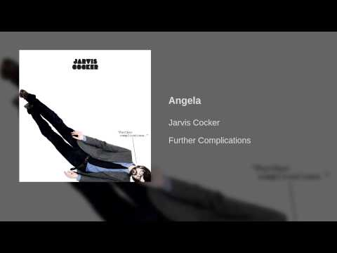 Jarvis Cocker - Angela