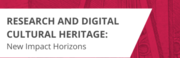Research and digital cultural heritage: new impact horizons