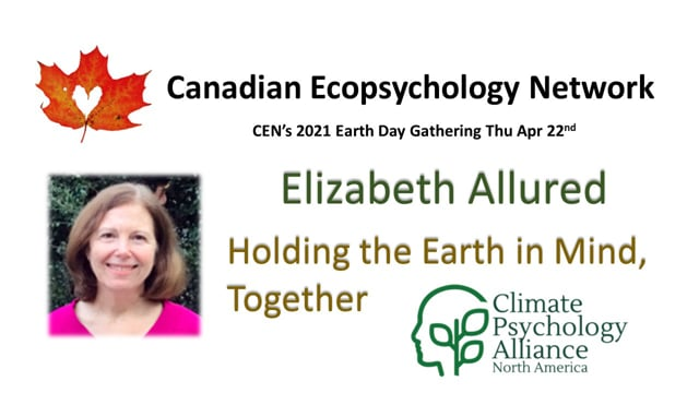 CEN Apr 22/21 - Elizabeth Allured - Climate Psychology Alliance