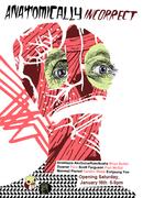 """Anatomically Incorrect"" Opening Reception, Jan 16, 6-9PM"