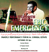 EPIC EMERGENCY_V1: THE EPIC-EST EPIC TO EVER EPIC AN EPIC. SEPTEMBER 4TH AT PERFORMANCY FORUM.