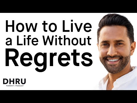 How to Live a Life Without Regrets