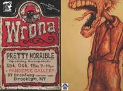 """Wrona """"Pretty Horrible"""""""