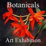 Botanicals 2015 Art Exhibition Now Online Ready to View
