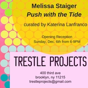 Melissa Staiger: Push With the Tide
