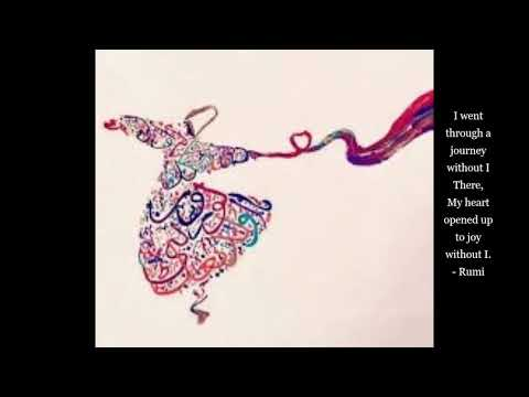 Rumi (2) Selected Verses and Poetry for Meditation - Sufi Mysticism