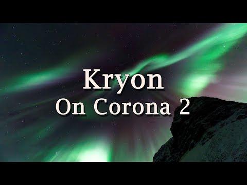 Kryon on Corona 2 - 2020