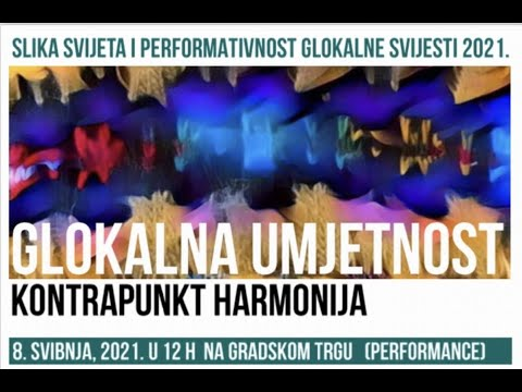 Glocal Art: Counterpoint Harmony - Performance Art, May 8, 2021