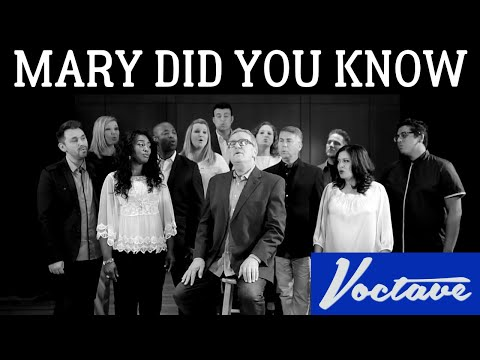 Mary, Did You Know - Voctave feat. Mark Lowry