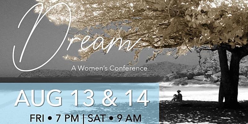 FLYER for Dream Womens Conference 13 14 15 New Hope Pastor Karen