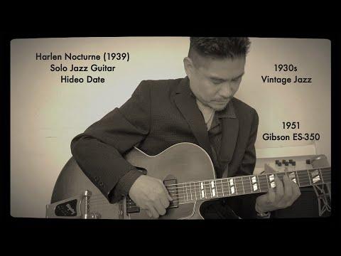 Harlem Nocturne The Viscounts Solo Guitar Hideo Date A=432Hz 1951 Gibson ES-350 Milkman Sound Amp