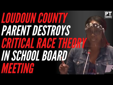 Loudoun County Parent DESTROYS Critical Race Theory in School Board Meeting