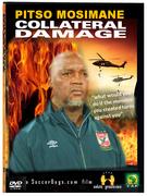 Pitso Mosimane's Collateral Damage