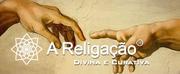 Curso de Formação de Terapeutas de Religação Divina e Curativa