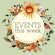WEEKLY EVENTS June 15 - 21