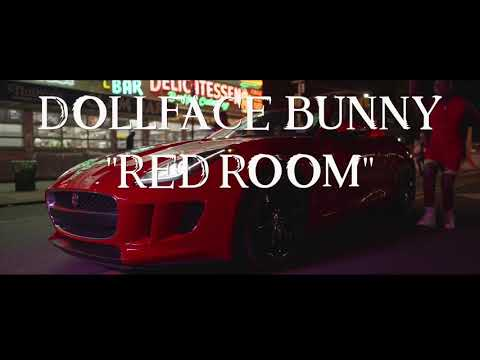 Dollface Bunny- Red Room (Official Video)
