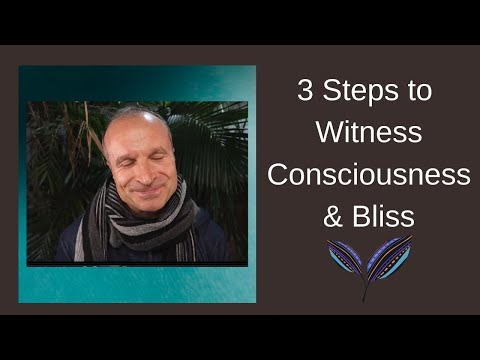 3 Steps to Witness Consciousness & Transcendental Bliss in Meditation