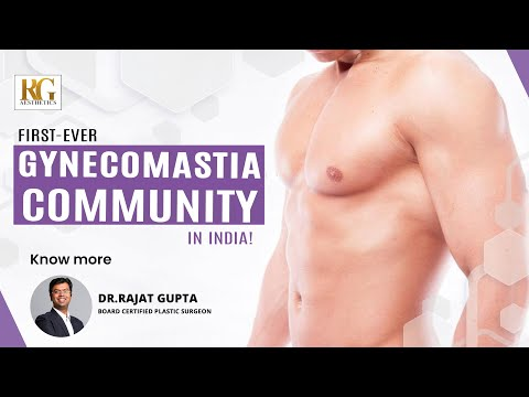 Join Our Gynecomastia Community | Dr Rajat Gupta - Board Certified Plastic Surgeon