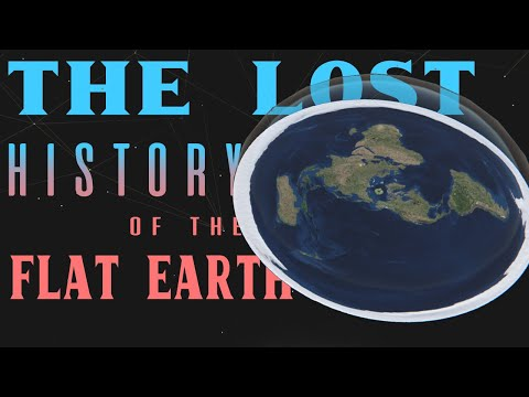 The Lost History Of The Flat Earth