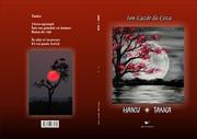 """Haiku - Tanka"" (poeme) de Ion Lazăr da Coza, volum postum, Editura ""Armonii culturale"""