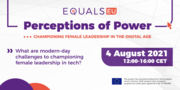 Perceptions of Power: Championing Female Leadership in the Digital Age