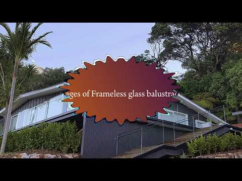 Frameless Glass Balustrades - Advantages That Can Motivate You To Install