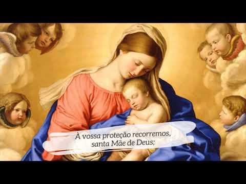À vossa proteção recorremos, santa Mãe de Deus;