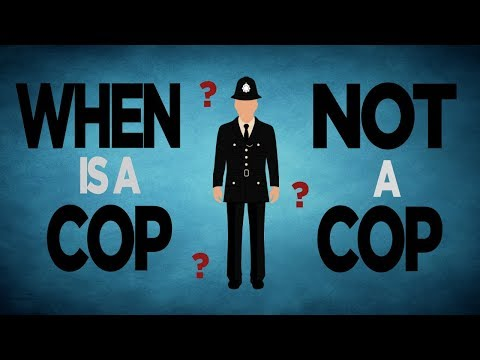 When is a cop not a cop?