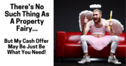 There's no such thing as property fairy